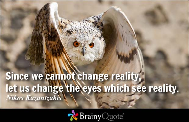 Changing Reality